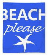 Beach Please Fleece Blanket