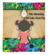 The Meaning Of Life Art Fleece Blanket