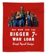 7th War Loan - Ww2 Fleece Blanket