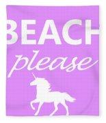 Beach Please Fleece Blanket