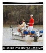 A Bad Day Fishing . . . Fleece Blanket