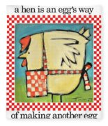 A Hen Is An Eggs Way Fleece Blanket