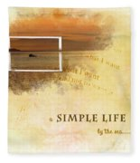 A Simple Life Fleece Blanket