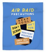 Air Raid Precautions - Ww2 Fleece Blanket
