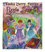 Alaska Berry Fairies Book 2 Lizzie Scarlet Fleece Blanket