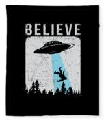 Alien Believe Funny Ufo Gift Fleece Blanket