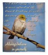 Always Believe In Yourself Fleece Blanket