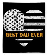 American Flag, Father's Day Gift, Best Dad Ever, For Daddy Fleece Blanket