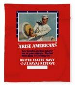Arise Americans Join The Navy  Fleece Blanket