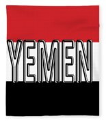 Flag Of The Yemen Word Fleece Blanket