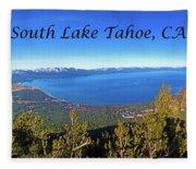 South Lake Tahoe, Ca And Nv Fleece Blanket