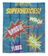 Attention Superheroes Fleece Blanket