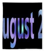 August 25 Fleece Blanket