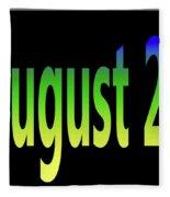 August 26 Fleece Blanket