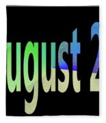 August 28 Fleece Blanket