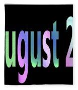August 29 Fleece Blanket