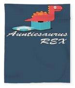 Auntisaurus Rex Fleece Blanket