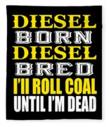 Awesome Diesel Design Born And Bred Fleece Blanket