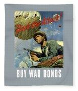 Back The Attack Buy War Bonds Fleece Blanket