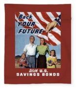 Back Your Future With Us Savings Bonds Fleece Blanket