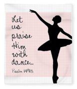 Ballerina Praise Fleece Blanket
