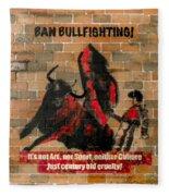 Ban Bullfighting Fleece Blanket
