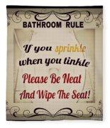 Bathroom Rule Fleece Blanket