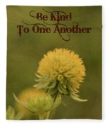 Be Kind To One Another Fleece Blanket