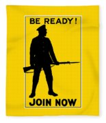 Be Ready - Join Now Fleece Blanket
