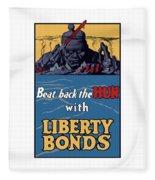 Beat Back The Hun With Liberty Bonds Fleece Blanket