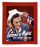 Become A Nurse -- Ww2 Poster Fleece Blanket