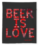 Beer Is Love Fleece Blanket