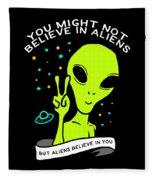 Believe In Aliens Gift Fleece Blanket