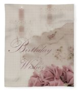 Birthday Wishes - Candles, Crystal And Roses Fleece Blanket