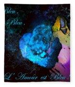 Bleu Bleu L Amour Est Bleu Fleece Blanket