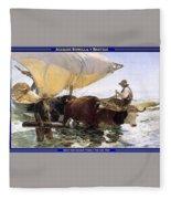 Boat Returning From A Fishing Trip Joaquin Sorolla Y Bastida Fleece Blanket