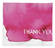 Bold Pink And White Watercolor Thank You- Art By Linda Woods Fleece Blanket