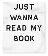 Book Shirt Just Wanna Read My Dark Reading Authors Librarian Writer Gift Fleece Blanket