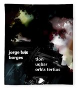 Borges Tlon Poster  Fleece Blanket