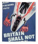 Britain Shall Not Burn Fleece Blanket