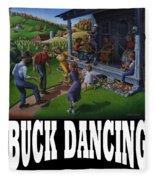 Buck Dancing T Shirt - Mountain Dancing - Porch Music Fleece Blanket
