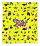 Buzz Off  - Typography Fleece Blanket
