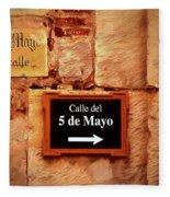 Calle Del 5 De Mayo - Street Sign, Oaxaca Fleece Blanket