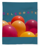 Celebrate Fleece Blanket