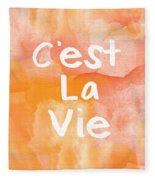C'est La Vie Fleece Blanket