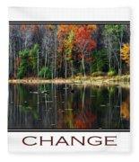 Change Inspirational Poster Art Fleece Blanket