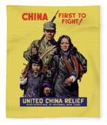 China - First To Fight - Ww2 Fleece Blanket