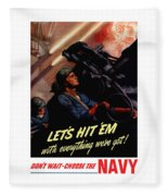 Choose The Navy -- Ww2 Fleece Blanket