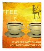 Coffee, Another Cup Please Fleece Blanket