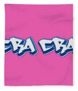 Cra Cra Tee Fleece Blanket